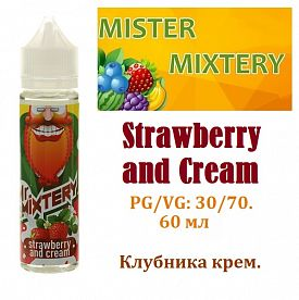 Жидкость Mister Mixtery - Strawberry and Cream (60мл)