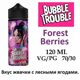 Жидкость Bubble Trouble - Forest Berries (120 мл)