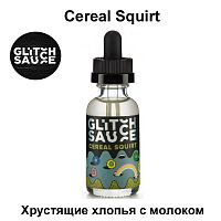 Жидкость Glitch Sauce - Cereal Squirt 30 мл.