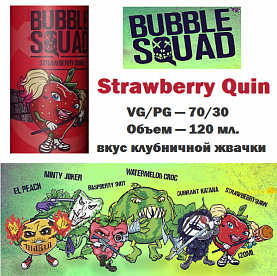 Жидкость Bubble squad - Strawberry Quin (120мл)