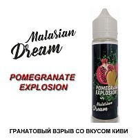 Жидкость Malasian Dream - Pomegranate Explosion