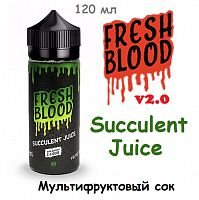Жидкость Fresh Blood v2.0 - Succulent Juice (120 мл)