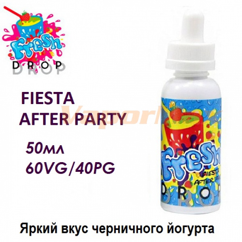 Жидкость Fresh Drop - Fiesta After Party (50ml)